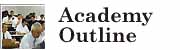 Academy Outline